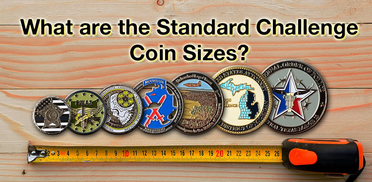 What are the Standard Challenge Coin Size?